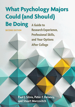 What Psychology Majors Could (and Should) Be Doing, Second Edition: